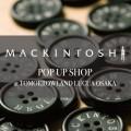 『MACKINTOSH × TOMORROWLAND』POP UP SHOP がトゥモローランド ルクア大阪店にオープン